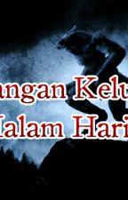 Jangan Keluar Malam Hari, Dewi! by bungarosaniaindah