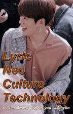 Lirik lagu Nct by Nakamotooyuta