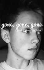 gone, gone, gone (Jacob Sartorius) by CassieJSartorius