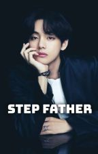 Step Father [Taehyung BTS] ✔ by Sugaunderwear