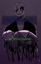 Nightmares by BlindGaster