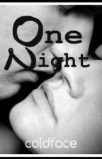 One Night (One Shot) by coldface13