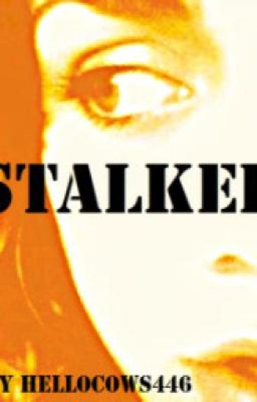 Stalked.