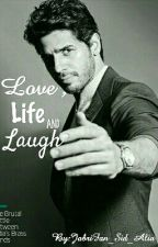 Love, Life And Laugh by JabriFan_Sid_Alia