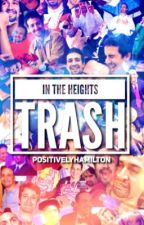 In The Heights Trash by positivelyhamilton