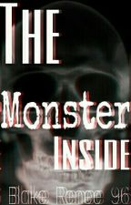 The monster inside: A Dude Perfect Fanfic by Blake_Renee_96