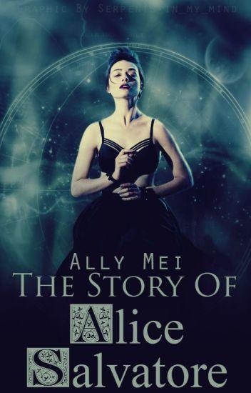 The story of Alice Salvatore (The vampire diaries)