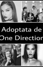 Adoptată de One Direction! | Vol 1 & 2| by anonimus-queen
