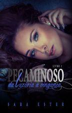 TRILOGIA PECAMINOSO: Da luxúria à vingança by SaradoJonas