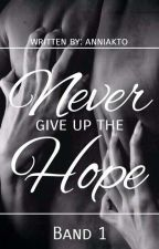 Never give up the Hope by annikato