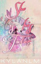 She Is His Tutor by Kylanlm