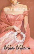 Ratu Pilihan by Januaryuli