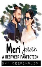 Meri Jaan by Deepiholic