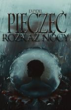 Pieczęć. Tom I. Rozkaz Nocy. by Expidel