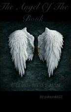 The Angel Of The book by yukayuk823