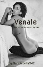 VENALE (Terminé ) by floriciabella