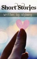 One Shot Stories and Poems by alyloony