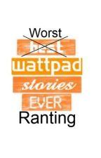 Wattpad rant by Doffypoos