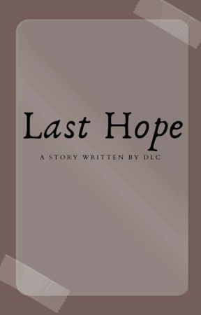 Last Hope by SimpleAuthors