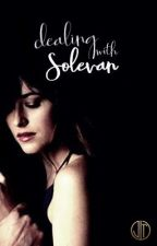 Dealing With Solevan by Joesline
