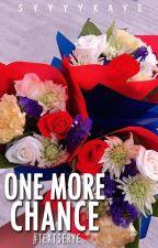One More Chance (VeryShort#TextSerye) by syyyykaye