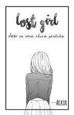 Lost Girl by AzuraMonster