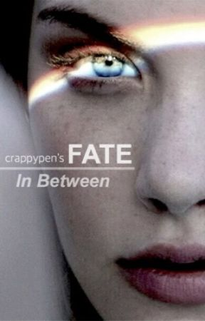 Fate in Between by crappypen