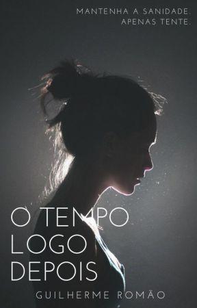 O tempo logo depois by GuilhermeRomao