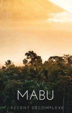 MABU (1) [ROMAN] by accentdecomplexe