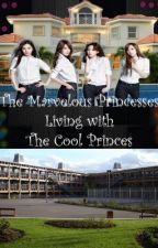 Marvelous Princesses Living With the Cool Princes by gprincess_15