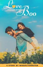 Love Started With A 'Boo' by kumari1234