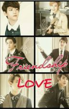 Friendship Love (You & EXO K) by JungSaera_