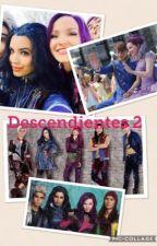 """Descendientes 2 """"un nuevo comienzo"""" by amandolaescritura"""