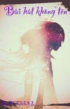 (4 Chòm Sao) Bài Hát Không Tên by ---devil---rose---