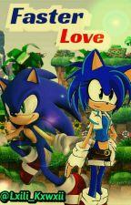 Amor rápido [Sonic y Tu] by Lxili_Kxwxii