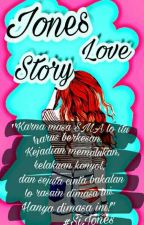 Jones Love Story by ndaa_rp