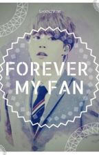 Forever My Fan || Park Jimin || by shxnzpjm