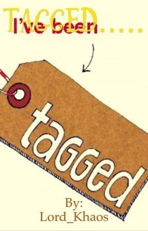 Umm got tagged?!  by Lord_Khaos