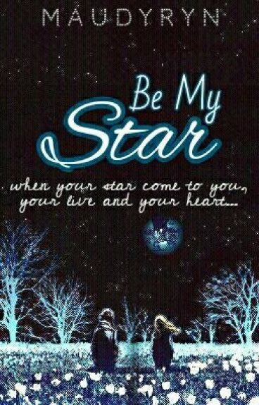 Be My Star