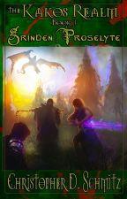 The Kakos Realm: Grinden Proselyte by ChristopherSchmitz