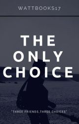 The Only One  (editing) by wattbooks17