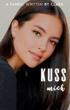 Küss Mich | Disponível para leitura até 31/12 | by claradsr