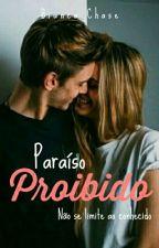 Paraíso Proibido  by biancachase