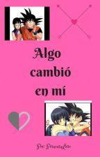 """""""ALGO CAMBIO EN MI"""" by PrincesaLirio"""