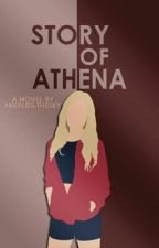 Story of Athena by fireflies-thesky
