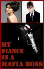 My Fiance is a Mafia Boss by HoshiAmateru