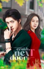 😆CRUSH NEXT DOOR 😆(COMPLETED) by XiuKa_EXO