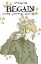 Scientist! Switzerland X Robot! Reader - Regain by Meowkies