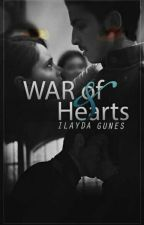 War Of Heart's by BayanGunes1