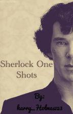 Sherlock One Shots. by harry_Holmes123